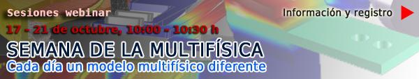 Semana de la Multifísica (17 a 21 de octubre de 2016)