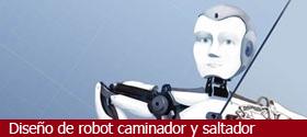 Diseño de robot caminador y saltador