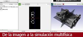 De la imagen a la simulación multifísica