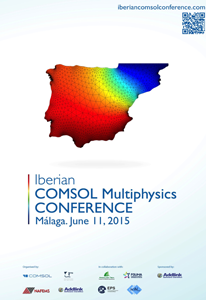 Iberian COMSOL Multiphysics Conference 2015 – Málaga, June 11, 2015: Conference book, abstracts and papers