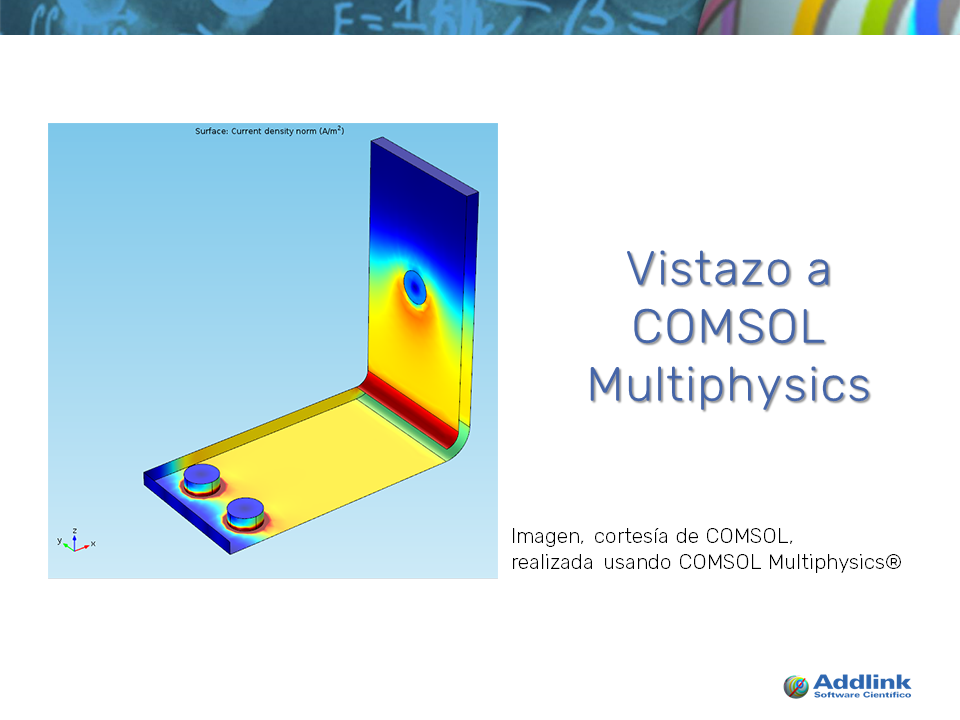 Vistazo a COMSOL Multiphysics (con COMSOL Multiphysics 5.3a)