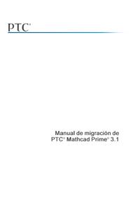 Mathcad Prime 3.1 - Manual de migración de PTC® Mathcad Prime® 3.1