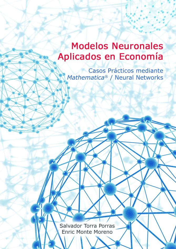 Aplicaciones en Economía con Mathematica® y Neural Networks
