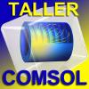 Taller: Introducción a la simulación multifísica con COMSOL (Barcelona)